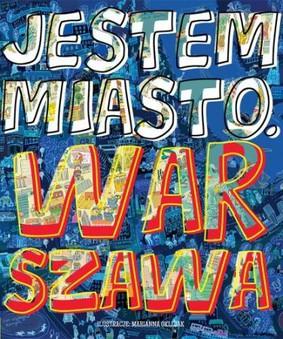 Jestem miasto. Warszawa