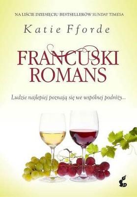 Katie Fforde - Francuski romans / Katie Fforde - A French Affair