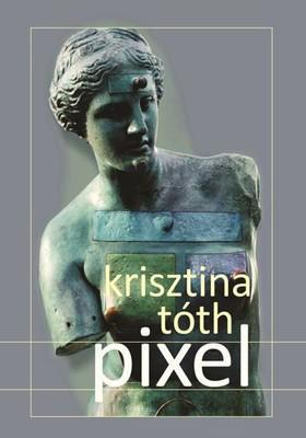 Krisztina Tóth - Pixel