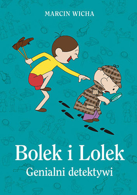 Marcin Wicha - Bolek i Lolek. Genialni detektywi