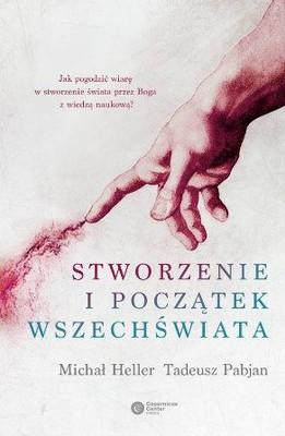 Michał Heller, Tadeusz Pabjan - Stworzenie i początek wszechświata