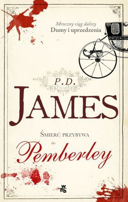 P.D. James - Śmierć przybywa do Pemberley / P.D. James - Death Comes to Pemberley