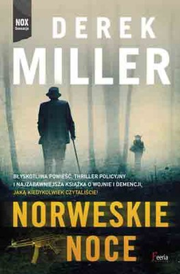 Derek Miller - Norweskie noce / Derek Miller - Norwegian by Night