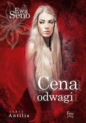 Ewa Seno - Cena odwagi. Tom 2