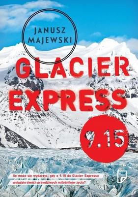 Janusz Majewski - Glacier Express 9.15