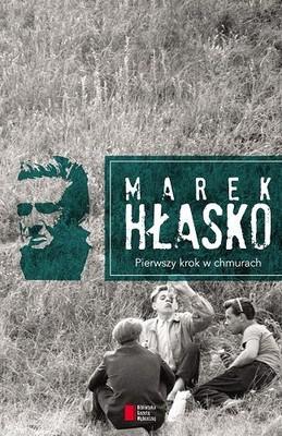 Marek Hłasko - Pierwszy krok w chmurach