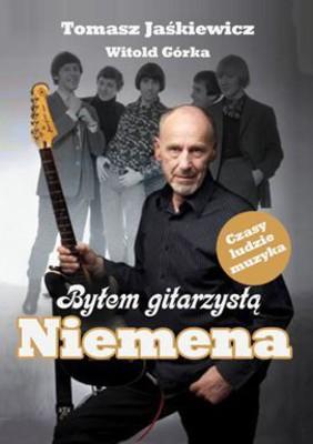 Tomasz Jaśkiewicz, Witold Górka - Byłem gitarzystą Niemena