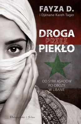 Fayza D., Djénane Kareh Tager - Droga przez piekło