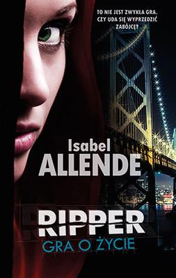 Isabel Allende - Ripper. Gra o życie / Isabel Allende - Ripper