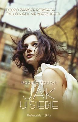 Izabella Frączyk - Jak u siebie