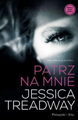 Jessica Treadway - Patrz na mnie / Jessica Treadway - Lacy Eye