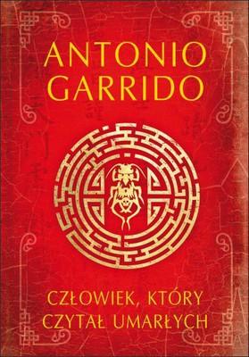 Antonio Garrido - Człowiek, który czytał umarłych / Antonio Garrido - El Lector De Cadaveres