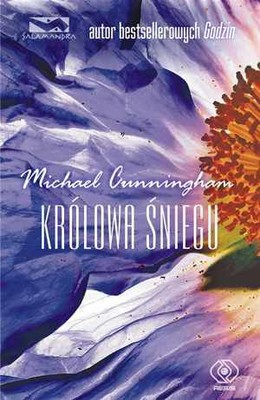 Michael Cunningham - Królowa Śniegu / Michael Cunningham - The Snow Queen