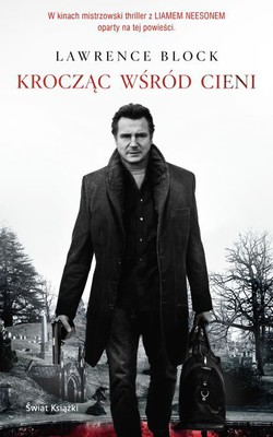 Lawrence Block - Krocząc wśród cieni / Lawrence Block - A Walk Among the Tombstones