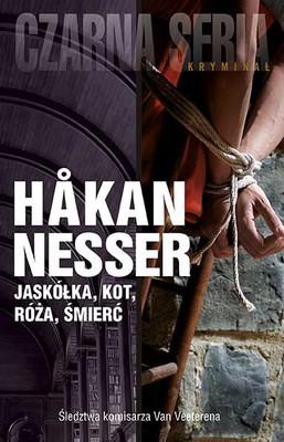 Hakan Nesser - Jaskółka, kot, róża, śmierć / Hakan Nesser - Svalan, katten, rosen, döden