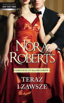 Nora Roberts - Teraz i na zawsze / Nora Roberts - The Next Always