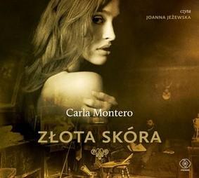 Carla Montero - Złota skóra / Carla Montero - La piel dorada