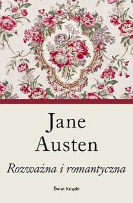 Jane Austen - Rozważna i romantyczna / Jane Austen - Sense and Sensibility