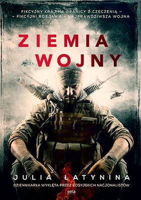 Julia Łatynina - Ziemia wojny / Julia Łatynina - Zemlia wojny