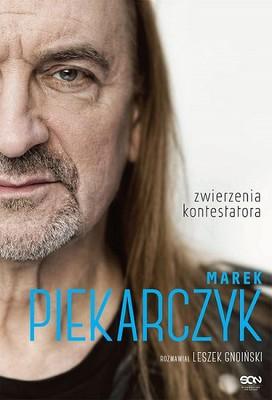 Marek Piekarczyk, Leszek Gnoiński - Marek Piekarczyk. Zwierzenia kontestatora