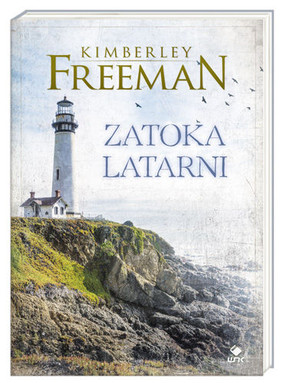 Kimberley Freeman - Zatoka Latarni / Kimberley Freeman - Lighthouse Bay