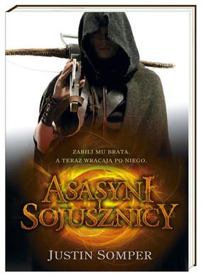 Justin Somper - Asasyni i sojusznicy / Justin Somper - Allies & Assassins