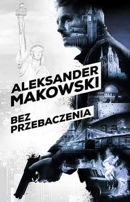http://datapremiery.pl/aleksander-makowski-szpiedzy-tom-1-bez-przebaczenia-premiera-ksiazki-9592/