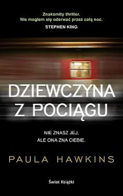 Paula Hawkins - Dziewczyna z pociągu / Paula Hawkins - The Girl on the Train