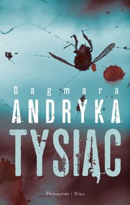 Dagmara Andryka - Tysiąc