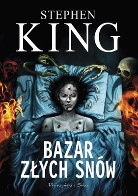 Stephen King - Bazar złych snów / Stephen King - The Bazaar of Bad Dreams