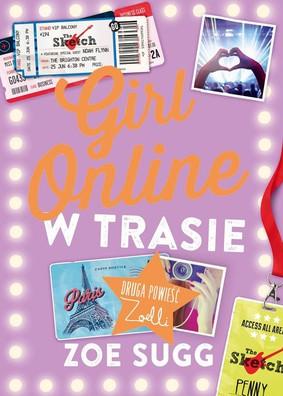 Zoe Sugg - Girl Online. W trasie