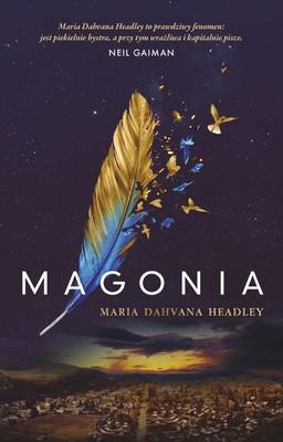 Maria Dahvana Headley - Magonia