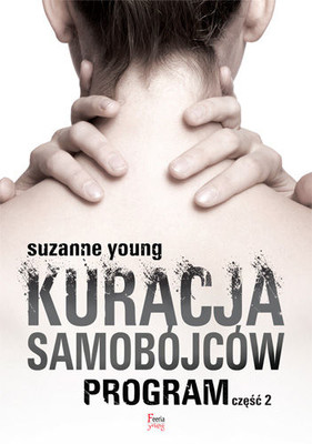 Suzanne Young - Program. Tom 2. Kuracja samobójców / Suzanne Young - The Treatment
