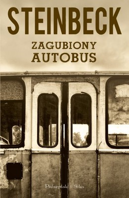 John Steinbeck - Zagubiony autobus / John Steinbeck - The Wayward Bus