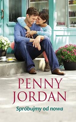 Penny Jordan - Spróbujmy od nowa