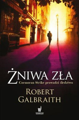 Robert Galbraith - Żniwa zła / Robert Galbraith - Career of Evil