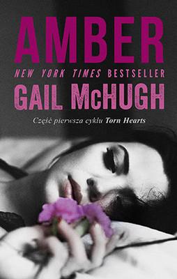 Gail McHugh - Amber / Gail McHugh - Amber to Ashes