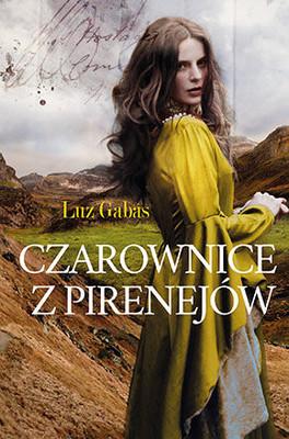 Luz Gabas - Czarownice z Pirenejów / Luz Gabas - Regreso a tu piel