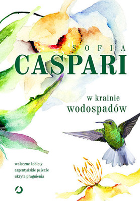 Sofia Caspari - W krainie wodospadów