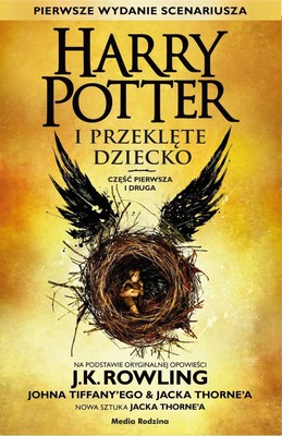J.K. Rowling - Harry Potter i Przeklęte Dziecko / J.K. Rowling - Harry Potter and the Cursed Child