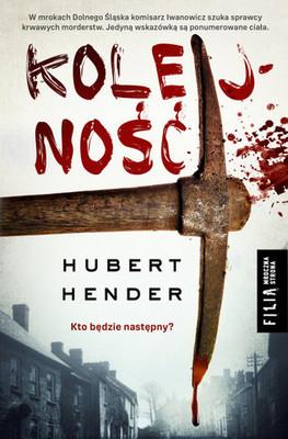Hubert Hender - Kolejność