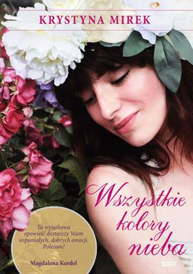Krystyna Mirek - Wszystkie kolory nieba