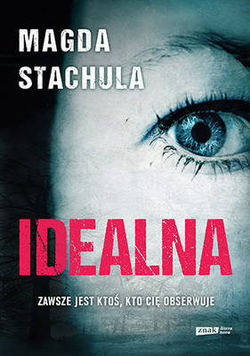 Magda Stachula - Idealna
