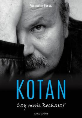 Przemysław Bogusz - Kotan. Czy mnie kochasz?