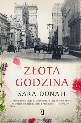Sara Donati - Złota godzina / Sara Donati - The Gilded Hour