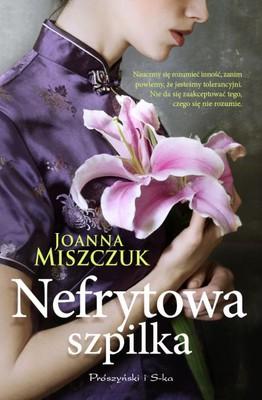 Joanna Miszczuk - Nefrytowa szpilka
