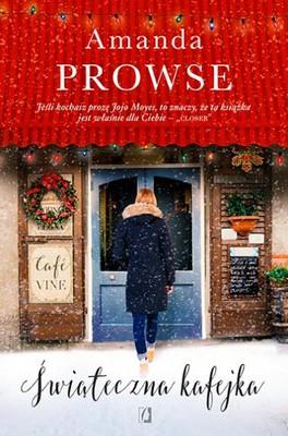 Amanda Prowse - Świąteczna kafejka / Amanda Prowse - The Christmas Cafe