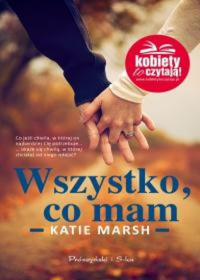 Katie Marsh - Wszystko, co mam / Katie Marsh - My Everything