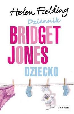 Helen Fielding - Dziecko Bridget Jones. Dziennik