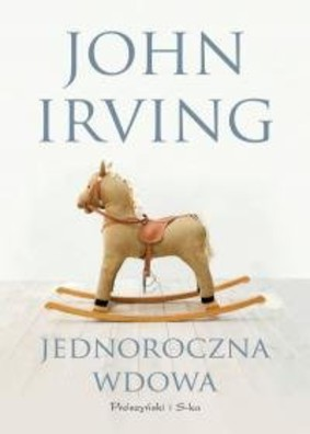 John Irving - Jednoroczna wdowa / John Irving - A Widow for One Year